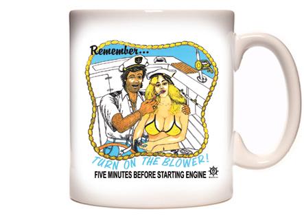 Turn On The Blower Coffee Mug