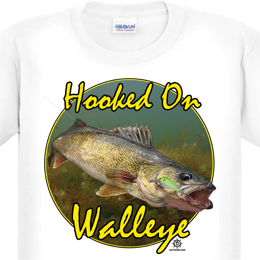 A Walleye Fishing T Shirt By Capt N Tom Hooked On Walleye