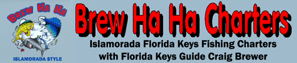 Brew Ha Ha Florida Keys Fishing Guide