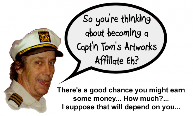 Capt'n Tom's Artworks Affiliate Program Information