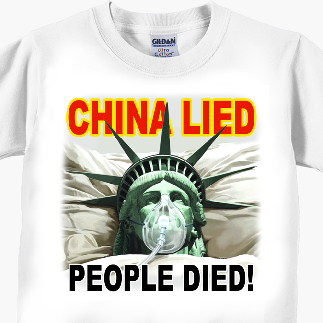 China Lied - People Died! - Coronavirus Covid-19 T-Shirt