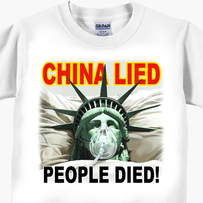China Lied - People Died! - Coronavirus Covid-19 T-Shirt