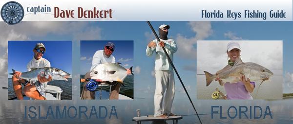 Dave Denkert Fishing The Florida Keys