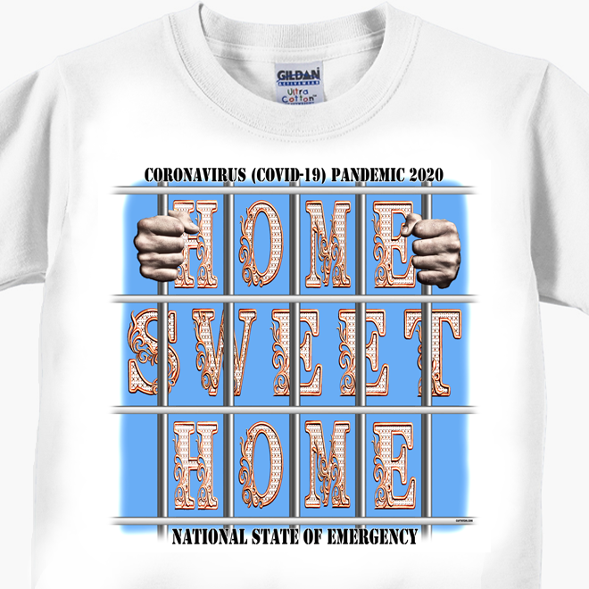 Home Sweet Home coronavirus t-shirt