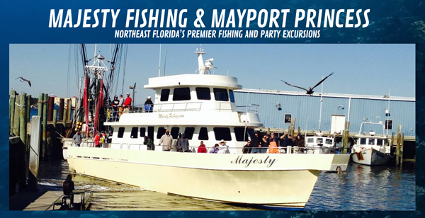 MAJESTY FISHING AND MAYPORT PRINCESS