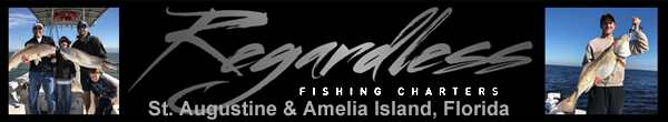 REGARDLESS FISHING CHARTERS