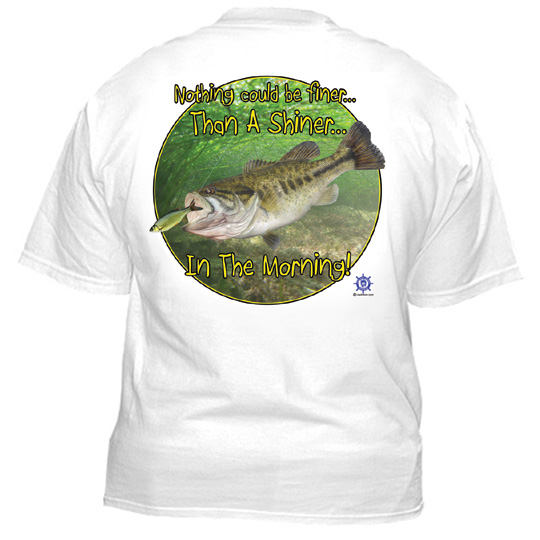 3151 bass fishing t shirt nothing finer than a shiner for Bass fishing shirt