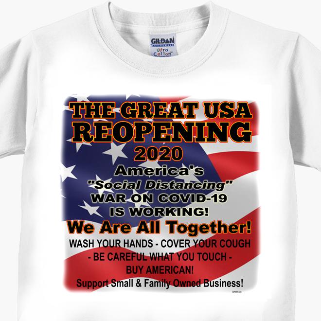 The Great USA Reopening - Coronavirus Covid-19 T-Shirt